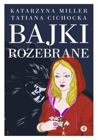 Okładka książki Bajki rozebrane