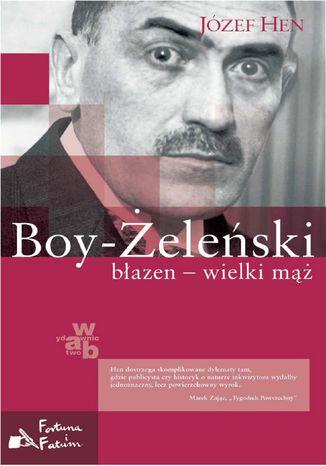 Okładka książki Boy-Żeleński. Błazen - wielki mąż