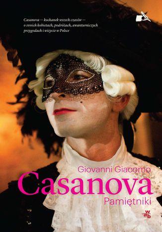 Okładka książki Casanova. Pamiętniki