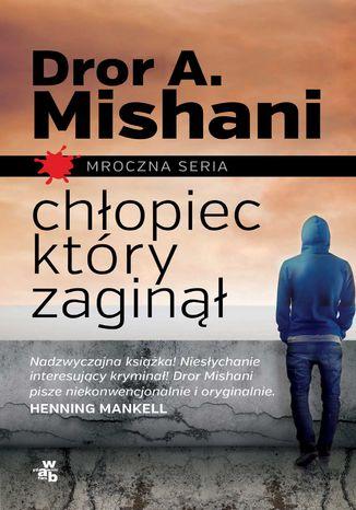 Okładka książki/ebooka Chłopiec, który zaginął