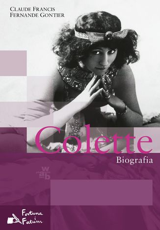 Okładka książki Colette. Biografia