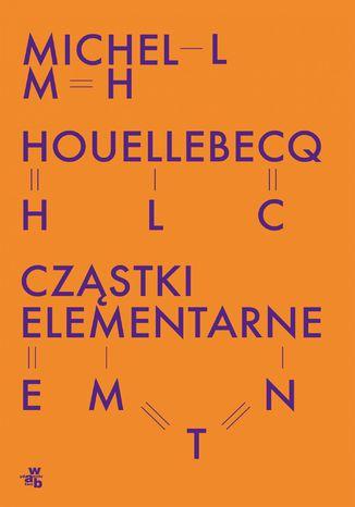 Okładka książki Cząstki elementarne