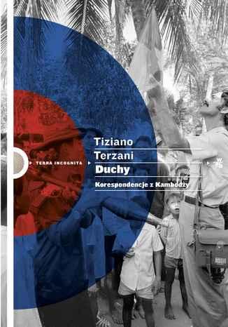 Okładka książki Duchy. Korespondencje z Kambodży