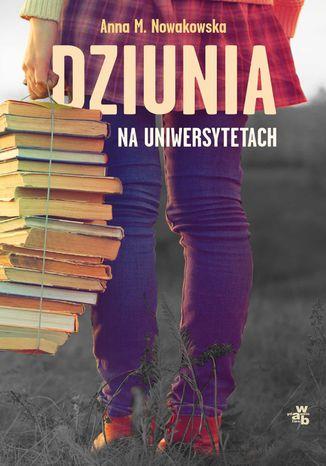 Okładka książki Dziunia na uniwersytetach