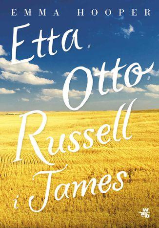 Okładka książki Etta, Otto, Russell i James