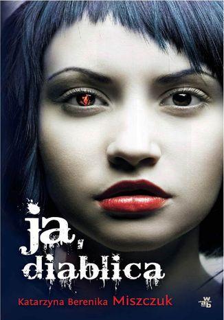 Okładka książki/ebooka Ja, diablica