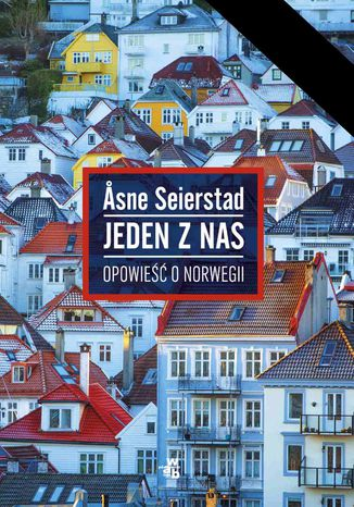 Okładka książki Jeden z nas. Opowieść o Norwegii