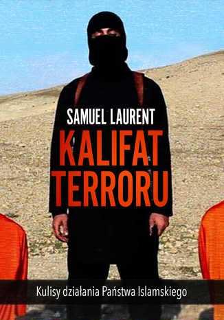Okładka książki Kalifat terroru