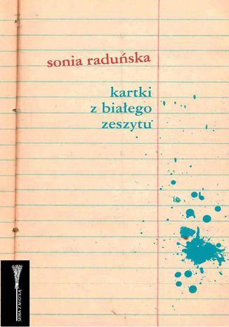 Okładka książki Kartki z białego zeszytu