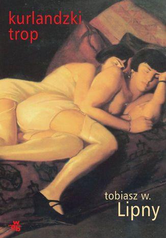 Okładka książki Kurlandzki Trop
