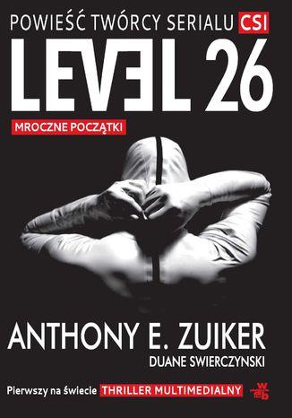 Okładka książki Level 26. Mroczne początki