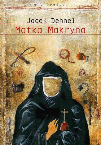 Okładka książki/ebooka Matka Makryna