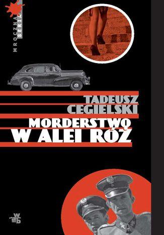 Okładka książki Morderstwo w Alei Róż