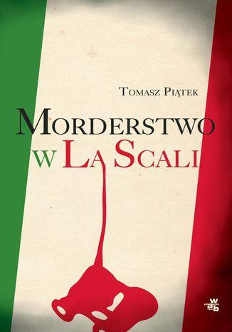 Okładka książki Morderstwo w La Scali