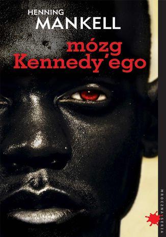 Okładka książki Mózg Kennedy'ego