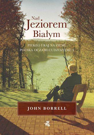 Okładka książki Nad Jeziorem Białym