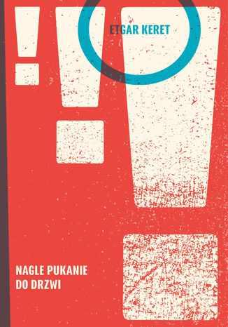 Okładka książki/ebooka Nagle pukanie do drzwi
