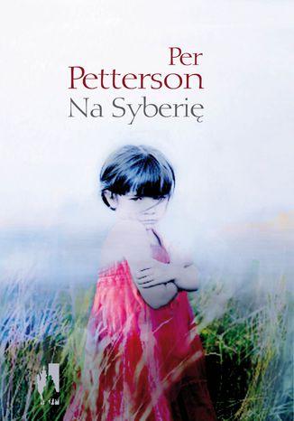 Okładka książki/ebooka Na Syberię