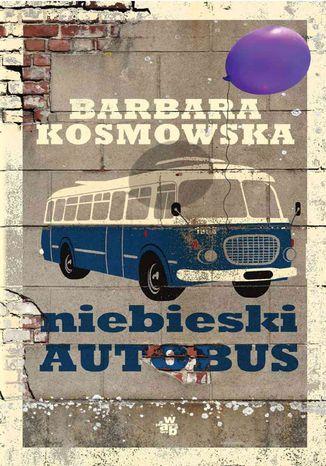 Okładka książki Niebieski autobus