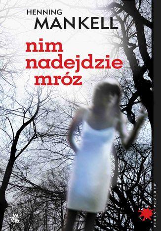 Okładka książki/ebooka Nim nadejdzie mróz
