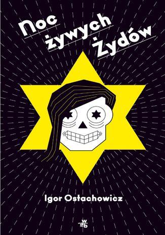 Okładka książki/ebooka Noc żywych Żydów