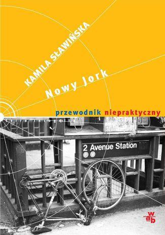 Okładka książki/ebooka Nowy Jork. Przewodnik niepraktyczny