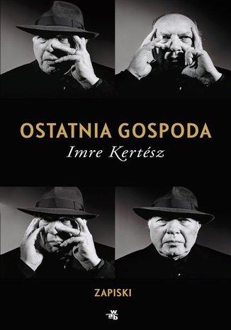 Okładka książki/ebooka Ostatnia gospoda. Zapiski
