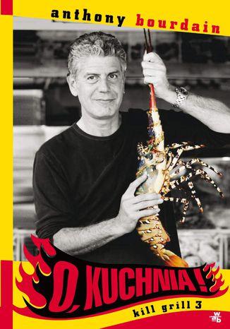 Okładka książki/ebooka O, kuchnia! Kill grill 3