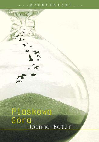 Okładka książki/ebooka Piaskowa Góra