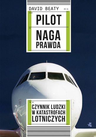 Okładka książki Pilot. Naga prawda