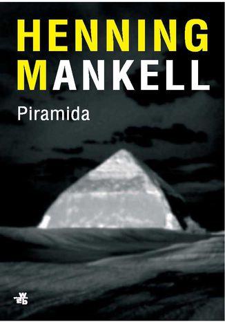 Okładka książki Piramida (Piramida. Część 3)