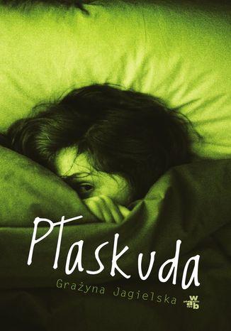Okładka książki Płaskuda