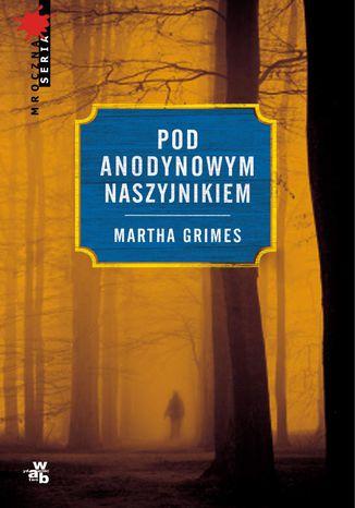 Okładka książki Pod Anodynowym Naszyjnikiem