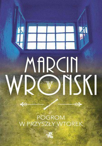 Okładka książki/ebooka Pogrom w przyszły wtorek