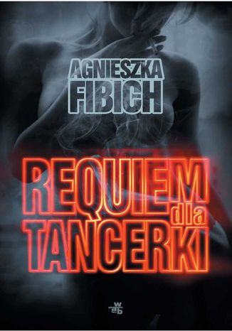 Okładka książki/ebooka Requiem dla tancerki