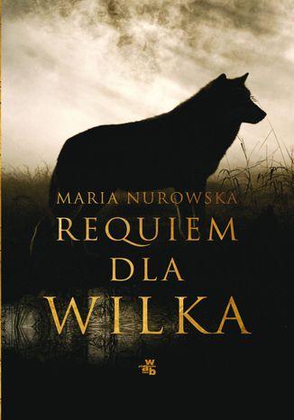Okładka książki/ebooka Requiem dla wilka