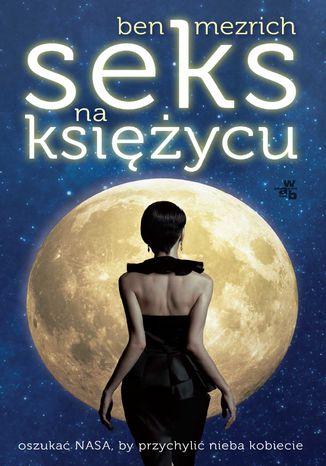 Okładka książki Seks na księżycu