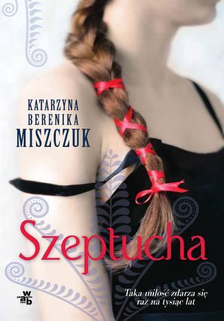 Okładka książki/ebooka Szeptucha