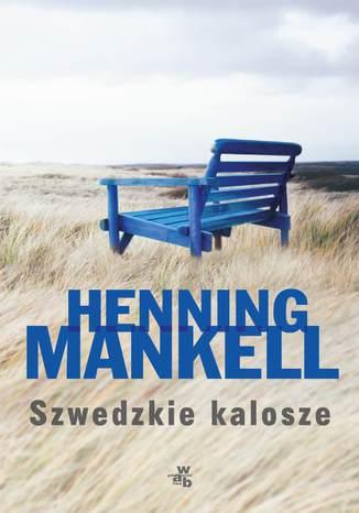Okładka książki/ebooka Szwedzkie kalosze