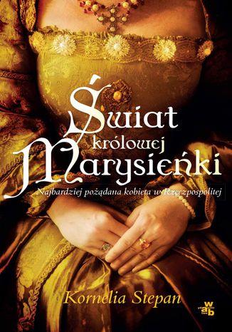Okładka książki/ebooka Świat królowej Marysieńki