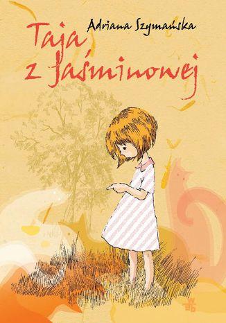 Okładka książki/ebooka Taja z Jaśminowej