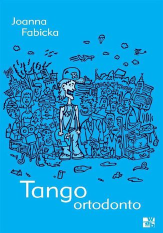 Okładka książki/ebooka Tango ortodonto