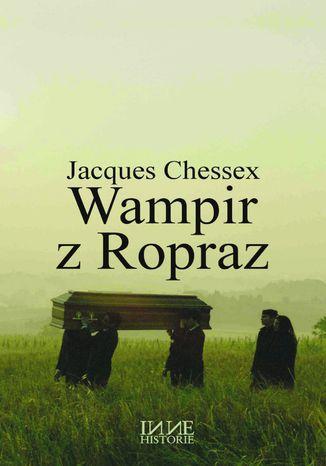 Okładka książki/ebooka Wampir z Ropraz
