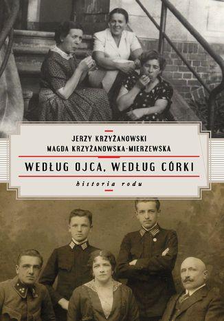 Okładka książki/ebooka Według ojca, według córki. Historia rodu