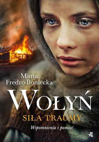 Okładka książki/ebooka Wołyń. Siła traumy