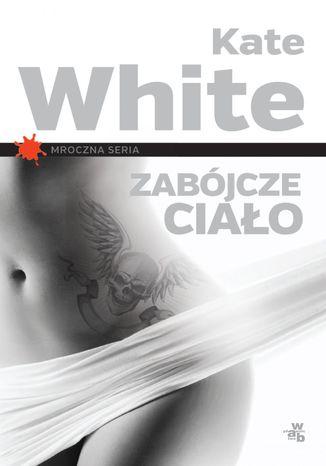 Okładka książki/ebooka Zabójcze ciało