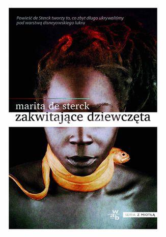 Okładka książki/ebooka Zakwitające dziewczęta.  Opowieści ludowe o miłości i odwadze