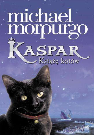 Okładka książki Kaspar. Książę kotów