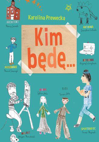 Okładka książki Kim będę