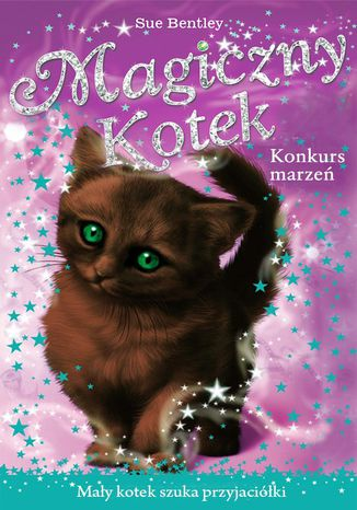 Okładka książki Konkurs marzeń. Magiczny kotek